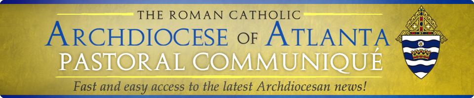 Archdiocese of Atlanta Pastoral Communiqué